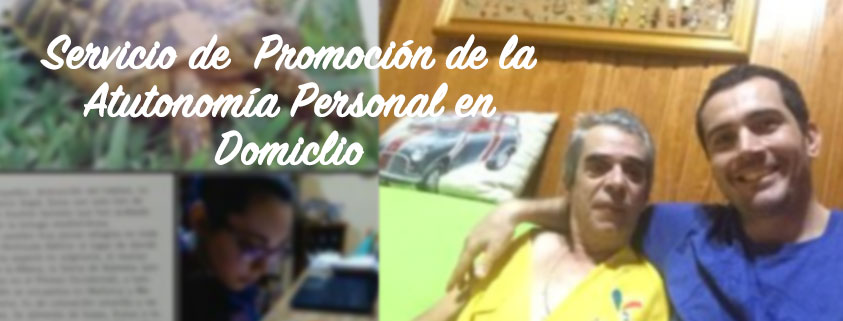 Servicio de Promoción de la Autonomía Personal en Domicilio