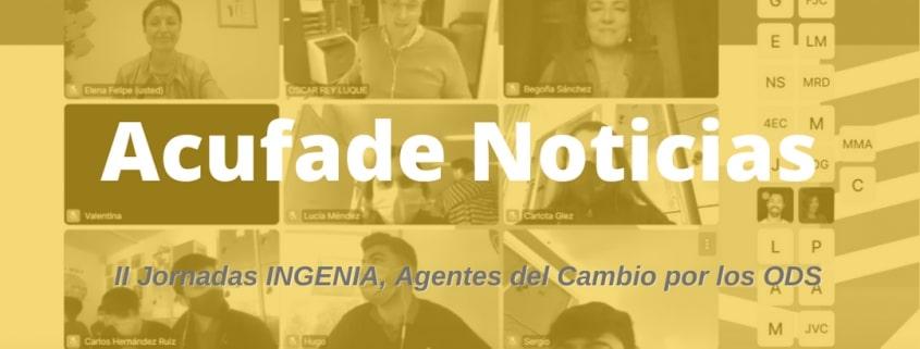 ACUFADE PARTICIPA EN LAS II JORNADAS INGENIA, Agentes del cambio por los ODS.